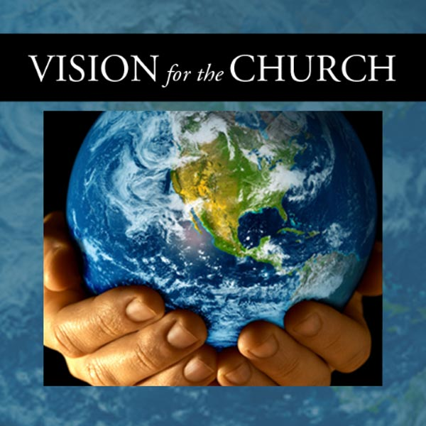 Vision for the Church
